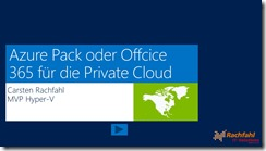 Hyper-V Community - Azure Pack oder Office 365 für die Private Cloud